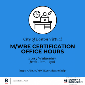 City of Boston M/WBE Certification Office Hours